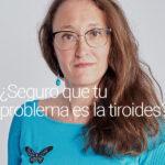 ¿Seguro que tu problema es de tiroides?